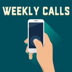 weekly calls